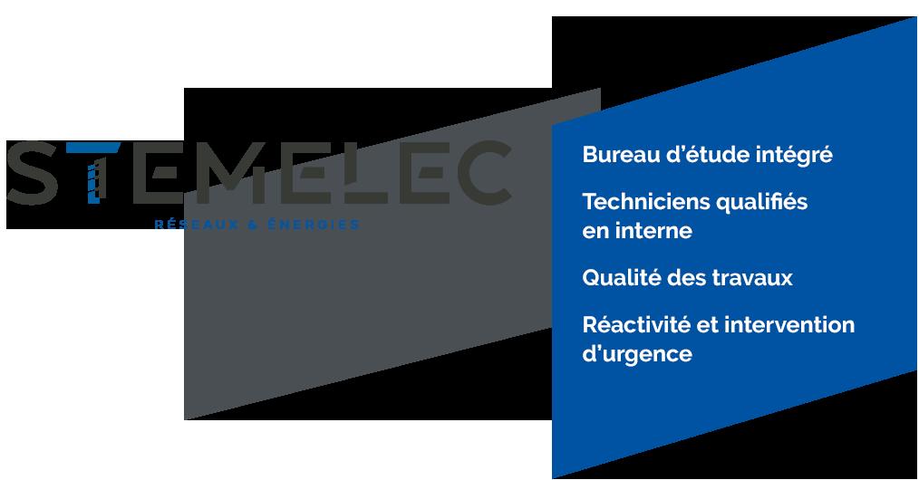 STEMELEC Bureau d'étude intégré, Techniciens qualifiés en interne Qualité des travaux Réactivité et intervention en d'urgence